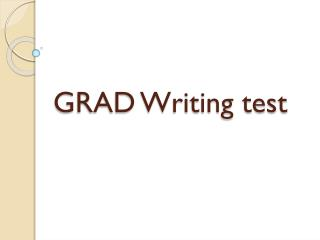 GRAD Writing test