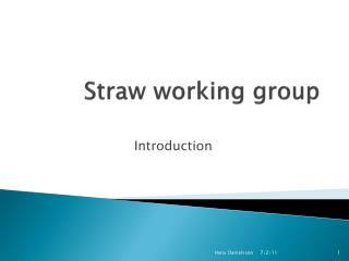 Straw working group