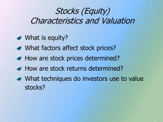 Stocks (Equity) Characteristics and Valuation