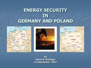 ENERGY SECURITY  IN GERMANY AND POLAND
