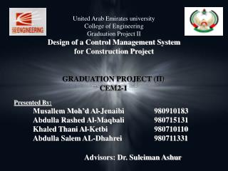 United Arab Emirates university College of Engineering Graduation Project II Design of a Control Management System  for