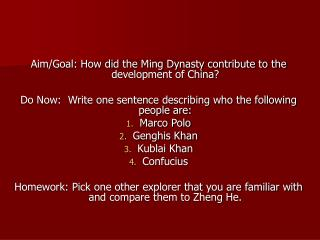 Aim/Goal: How did the Ming Dynasty contribute to the development of China?