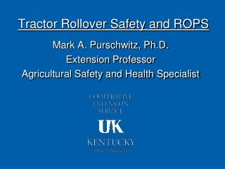 Tractor Rollover Safety and ROPS