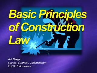Art Berger Special Counsel, Construction FDOT, Tallahassee