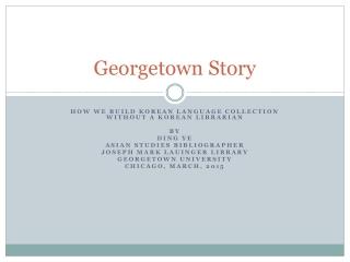 Georgetown Story