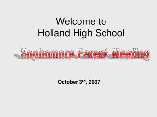 Welcome to  Holland  High School
