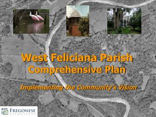 West Feliciana Parish Comprehensive Plan