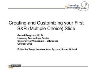 Creating and Customizing your First S&R (Multiple Choice) Slide