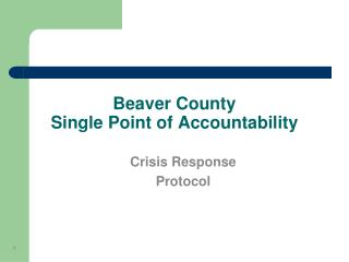 Beaver County Single Point of Accountability