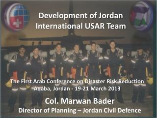 Development of Jordan International USAR Team