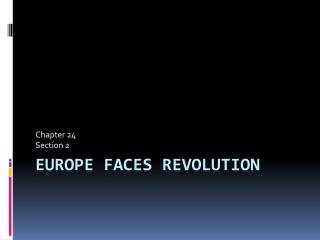 Europe Faces Revolution