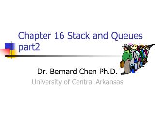Chapter 16 Stack and Queues part2