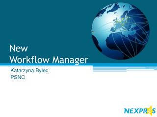 New  Workflow  Manager