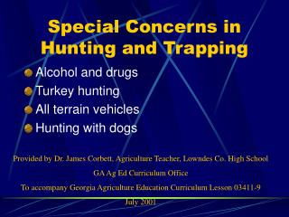 Special Concerns in Hunting and Trapping
