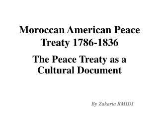 Moroccan American Peace Treaty 1786-1836