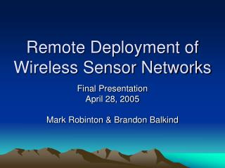 Remote Deployment of Wireless Sensor Networks