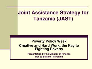 Joint Assistance Strategy for Tanzania (JAST)