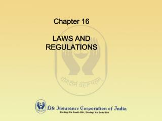 Chapter 16 LAWS AND REGULATIONS
