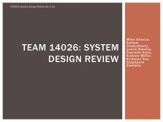 Team 14026: System Design Review