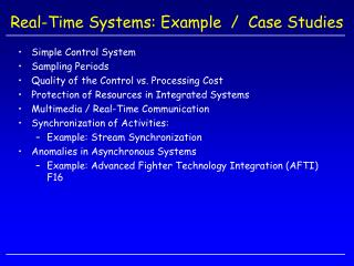 Real-Time Systems: Example  /  Case Studies