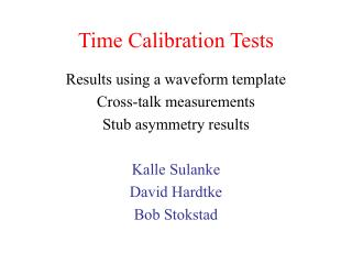 Time Calibration Tests