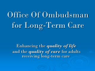 Office Of Ombudsman  for Long-Term Care