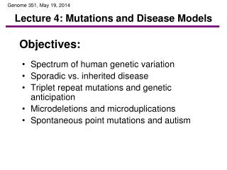 Lecture 4: Mutations and Disease Models