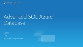 Advanced SQL Azure Database