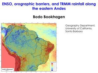 ENSO, orographic barriers, and TRMM rainfall along the eastern Andes