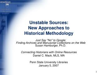 Unstable Sources: New Approaches to Historical Methodology