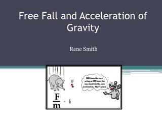 Free Fall and Acceleration of Gravity