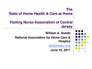 The State of Home Health & Care at Home  Visiting Nurse Association of Central Jersey