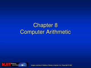 Chapter 8 Computer Arithmetic