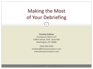 Making the Most  of Your Debriefing
