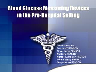 Blood Glucose Measuring Devices in the Pre-Hospital Setting