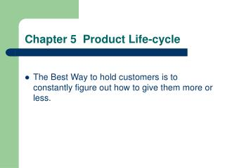 Chapter 5  Product Life-cycle