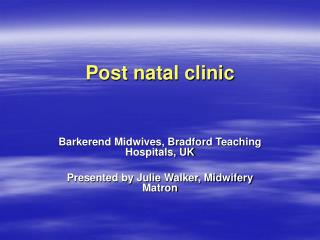 Post natal clinic