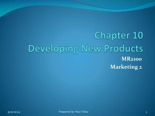 Chapter 10 Developing New Products