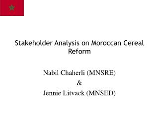 Stakeholder Analysis on Moroccan Cereal Reform