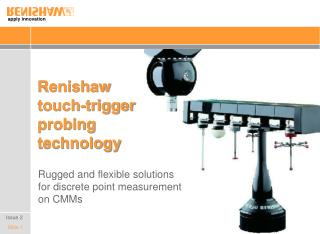 Renishaw  touch-trigger probing  technology