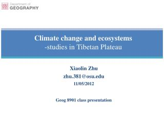 Climate change and ecosystems -studies in Tibetan Plateau