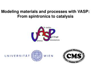 Modeling materials and processes with VASP: From spintronics to catalysis