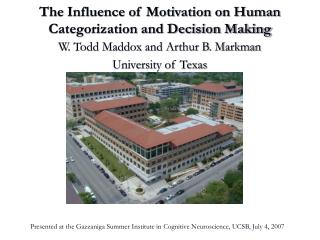 The Influence of Motivation on Human Categorization and Decision Making
