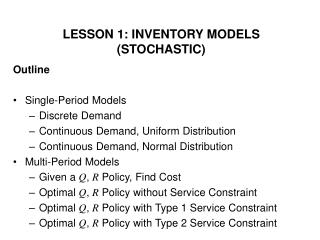 LESSON 1: INVENTORY MODELS (STOCHASTIC)