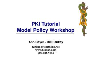 PKI Tutorial Model Policy Workshop