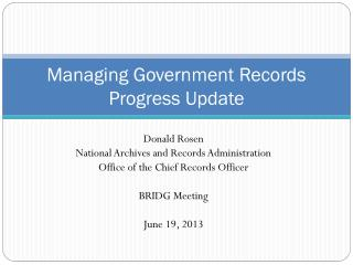 Managing Government Records Progress Update
