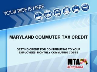 MARYLAND COMMUTER TAX CREDIT