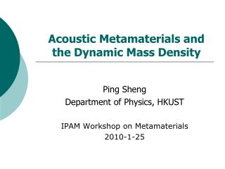 Acoustic Metamaterials and  the Dynamic Mass Density