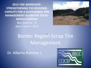 Border Region Scrap Tire Management