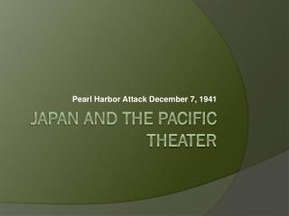 Japan and the Pacific Theater